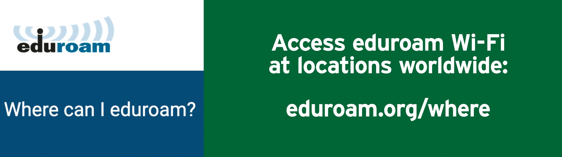 Eduroam locations to go online with your NInerNET credentials